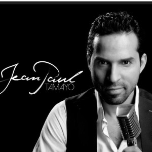 Jean Paul Tamayo: Up And Coming International Salsa Artist